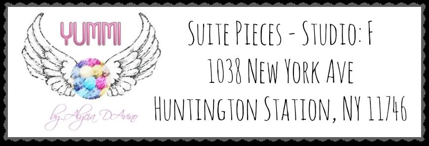 -YUMMI SHOP-  Suite Pieces Studio F: 1038 New York Ave Huntington Station NY 11746