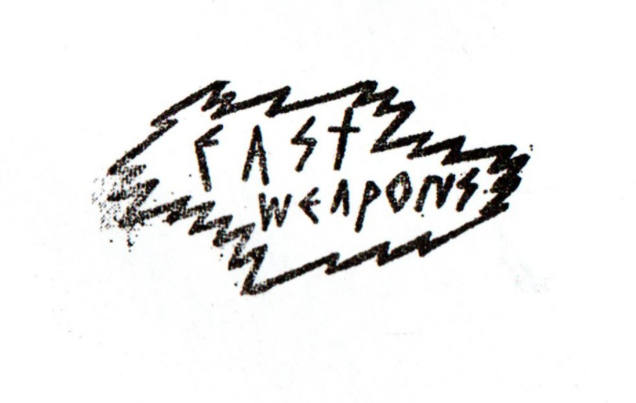 FAST WEAPONS