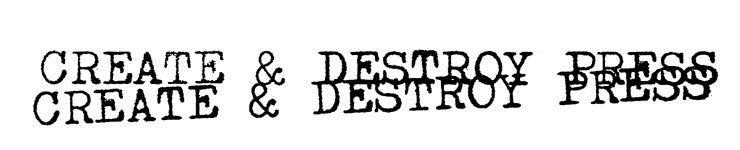 Create & Destroy