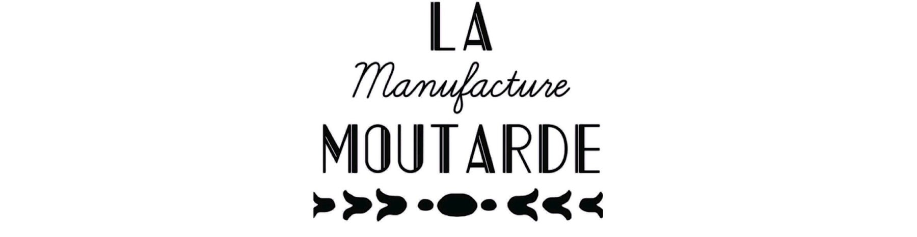 La manufacture moutarde