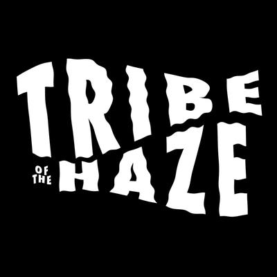 Tribeofthehaze