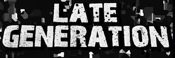 lategeneration