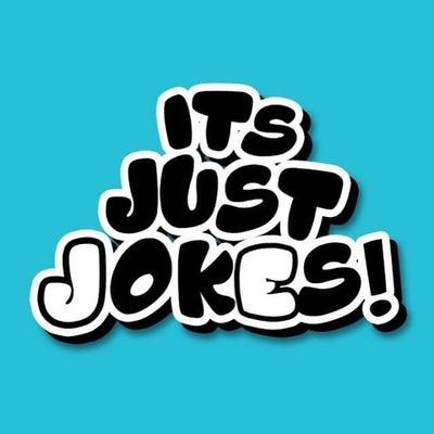 It's Just Jokes