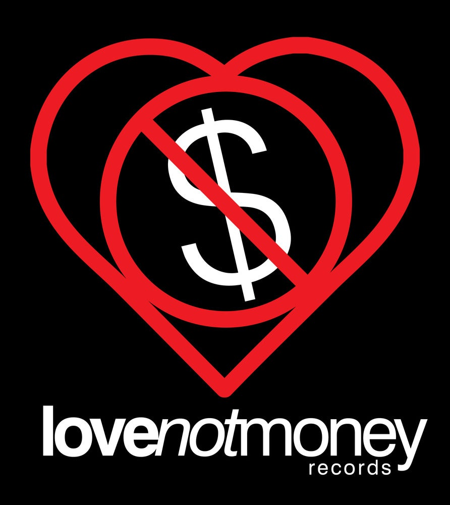 Love Not Money Records