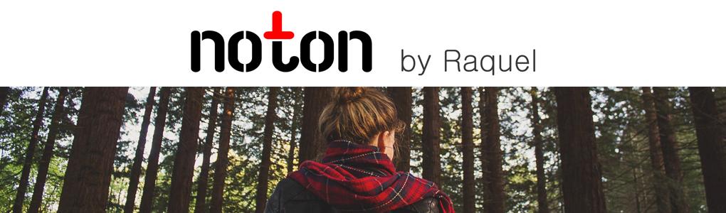 NOTON by Raquel