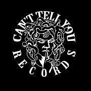 Can't Tell You Records