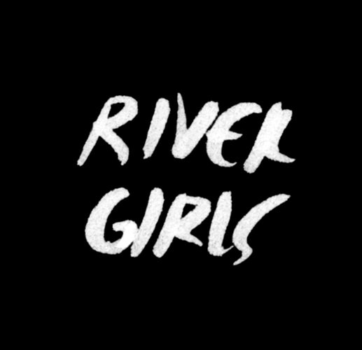 River Girls
