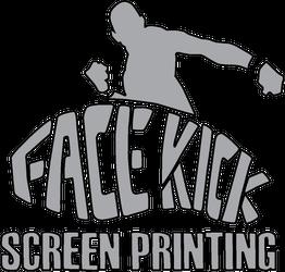 Facekick Screen Printing