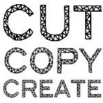 Cut Copy Create