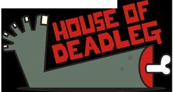 House of Deadleg