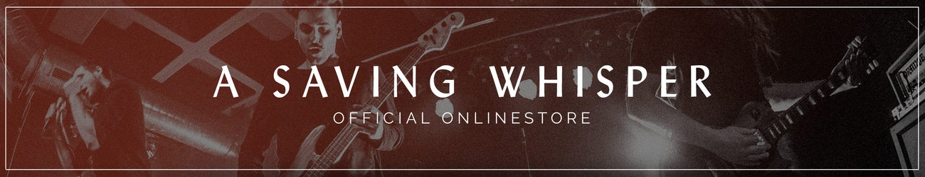 Official A Saving Whisper Store