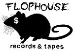 Flophouse Records and Tapes