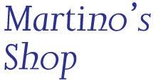 Martino's Shop