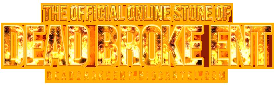 Dead Broke Ent