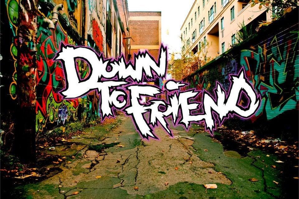 Down To Friend