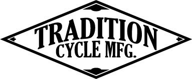 TRADITION CYCLE MFG.