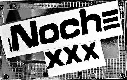 NOCHEXXX