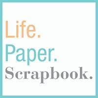 Life.Paper.Scrapbook