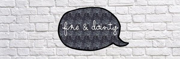 Fine & Dainty