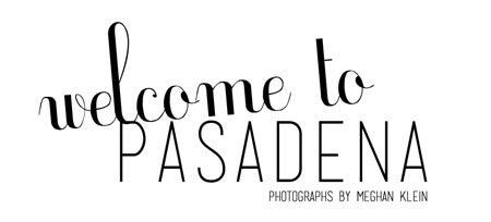 Welcome to Pasadena