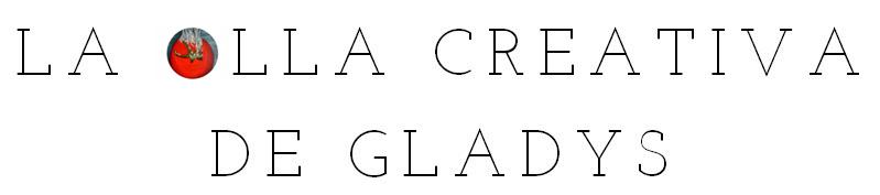 La olla creativa de Gladys