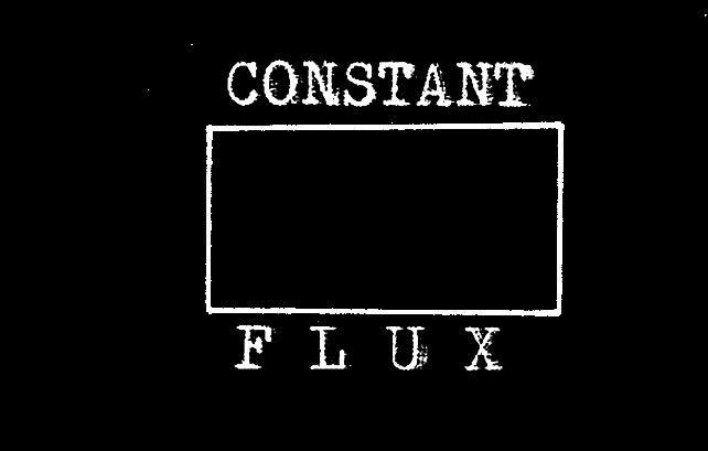 Constant Flux