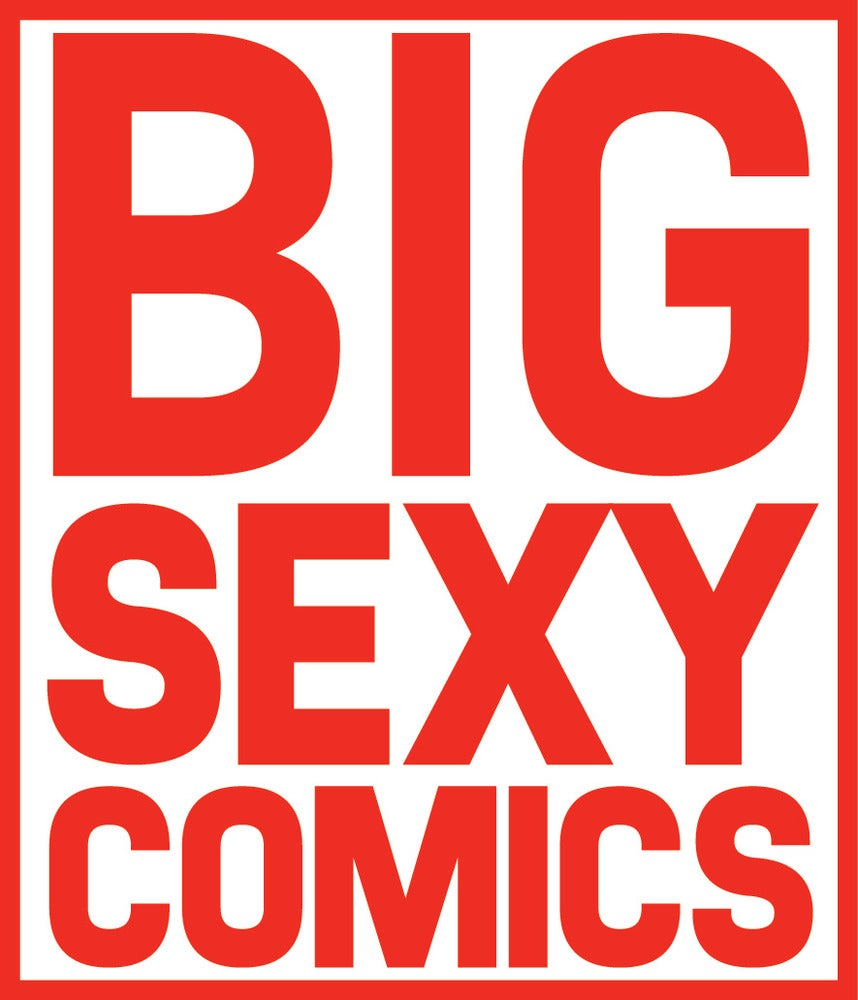 BIG SEXY COMIC SHOP