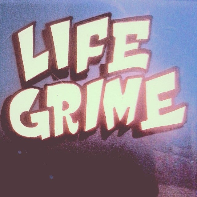LIFE GRIME PRESS