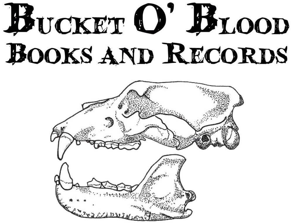Bucket O Blood Books & Records
