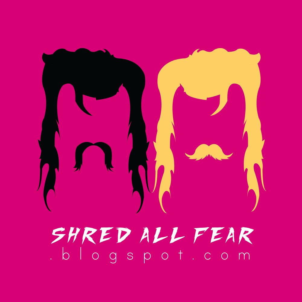 Shred All Fear