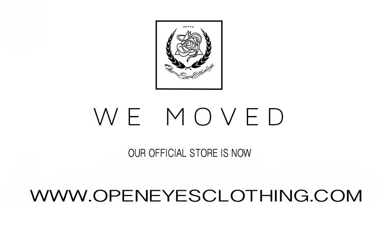 find us now over                                                         www.openeyesclothing.com