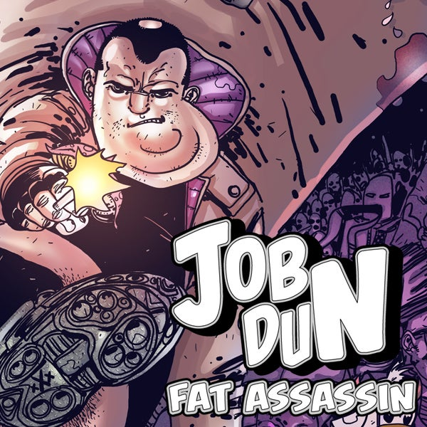 Job Dun, Fat Assassin