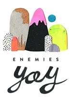 Enemies Yay