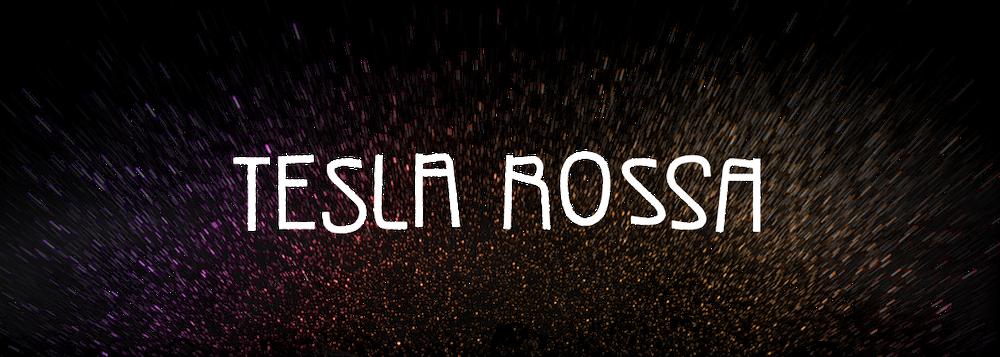 Tesla Rossa