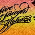 Live Laugh Aloha