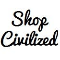 Shop Civilized