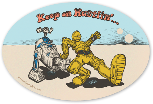 Image of Keep on Hustlin'... Stickers