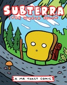 Image of Subterra - a Mr Toast Comic