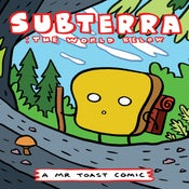 Image of Subterra - a Mr Toast Comic