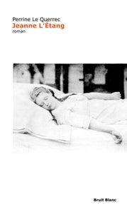 "Image of Perrine Le Querrec - ""Jeanne L'Étang"""