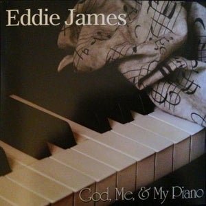 Image of God, Me, & My Piano - Eddie James