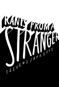 Image of Rants from a Stranger | Issue #2