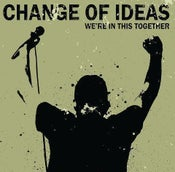 "Image of Change Of Ideas ""We're In This Together"" CDEP"