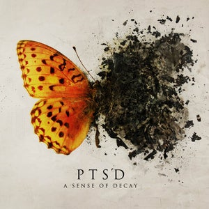 "Image of PTSD ""A Sense Of Decay"" digiCD"