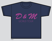 Image of D & M World Tour T-Shirt *Pre-Order*