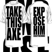 """Image of """"Take This Axe"""" T- Shirt"""