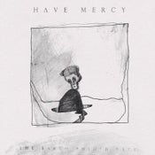 Image of Have Mercy - The Earth Pushed Back 12 Inch LP