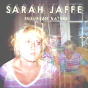 Image of Sarah Jaffe : Suburban Nature CD