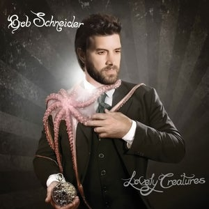 Image of Bob Schneider : Lovely Creatures CD