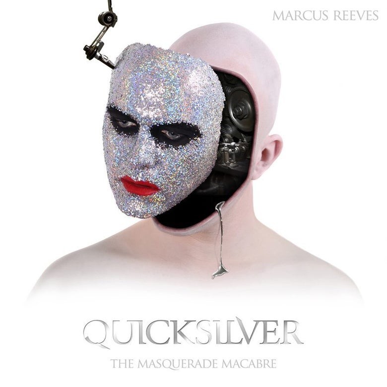 Image of Quicksilver - The Masquerade Macabre